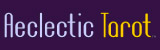 Aeclectic Tarot
